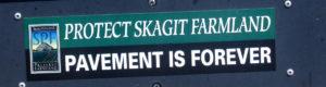Protect Skagit Farmland Sign